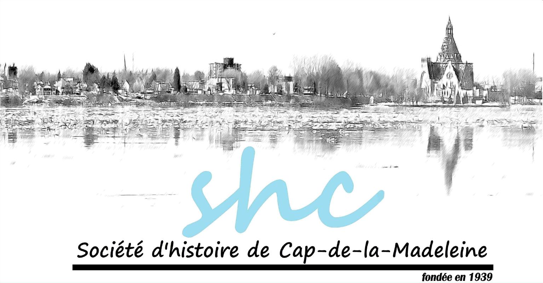 La Société d'histoire de Cap-de-la-Madeleine